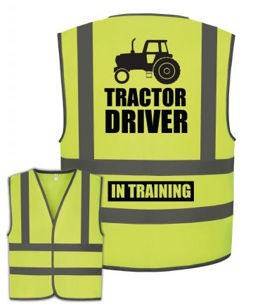 Tractor Driver In Training Funny Hi Vis Vest